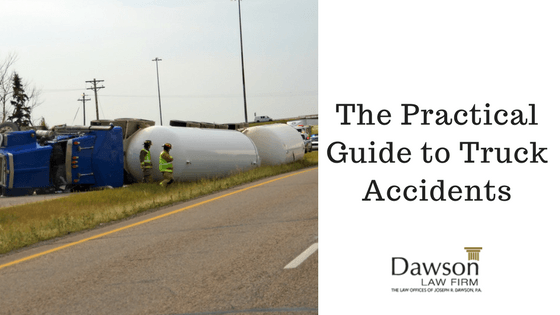 The Practical Guide to Truck Accidents